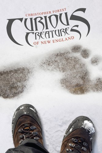 9780764344664: Curious Creatures of New England