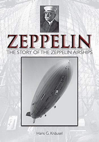 9780764344787: Zeppelin: The Story of the Zeppelin Airships