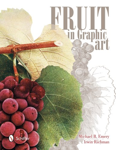 Fruit in Graphic Art: Emery, Michael B.