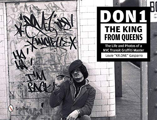 9780764345005: Don 1, The King from Queens: The Life and Photos of a NYC Transit Graffiti Master