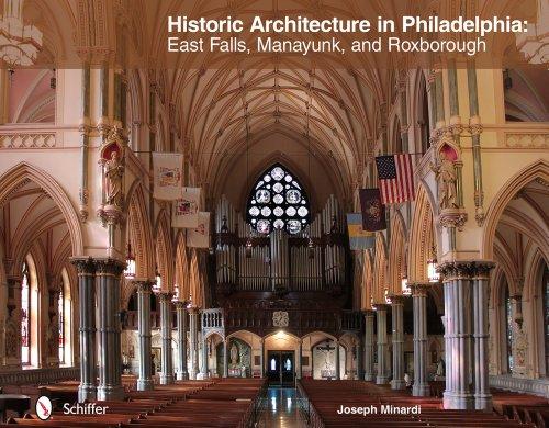 Historic Architecture in Philadelphia: East Falls, Manayunk, and Roxborough: Minardi, Joseph