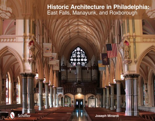 Historic Architecture in Philadelphia: East Falls, Manayunk, and Roxborough (Hardcover): Joseph ...