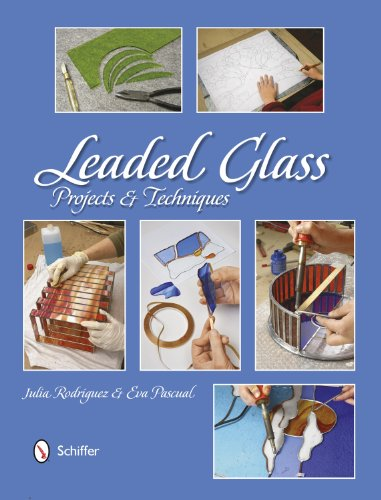 Leaded Glass : Projects & Techniques: Rodriguez, Julia/ Pascual, Eva