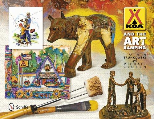 Koa and the Art of Kamping: John Brunkowski; Michael Closen