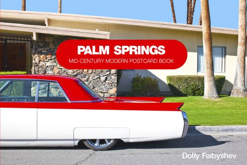 9780764345210: Palm Springs: Mid-Century Modern Postcard Book