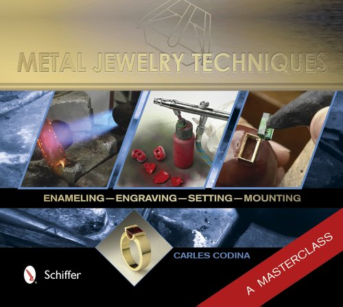 Metal Jewelry Techniques: Enameling, Engraving, Setting, and Mounting - a Masterclass (076434532X) by Carles Codina