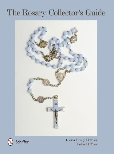 The Rosary Collector's Guide (Hardcover): Gloria Brady Hoffner