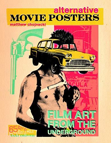 9780764345661: Alternative Movie Posters: Film Art from the Underground