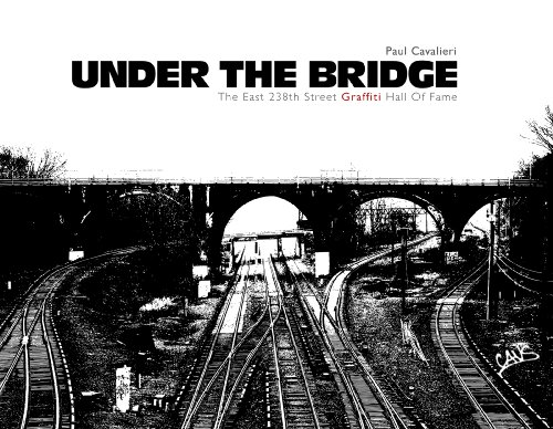9780764345920: Under the Bridge: The East 238th Street Hall Of Fame
