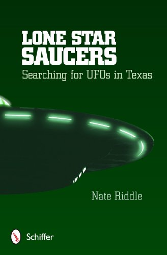 9780764346088: Lone Star Saucers: Searching for UFOs in Texas