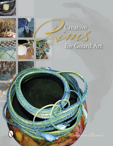 9780764346149: Creative Rims for Gourd Art