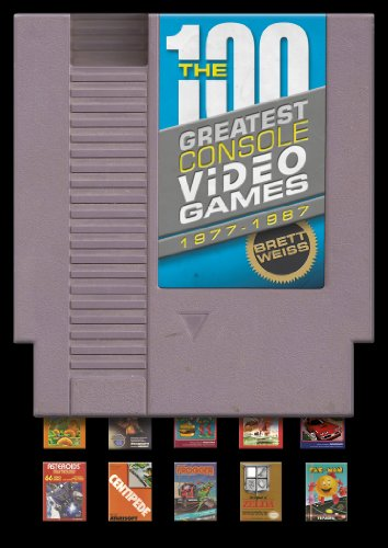 9780764346187: The 100 Greatest Console Video Games, 1977-1987