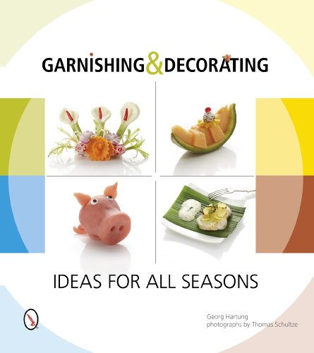 9780764346279: Garnishing & Decorating: Ideas for all Seasons
