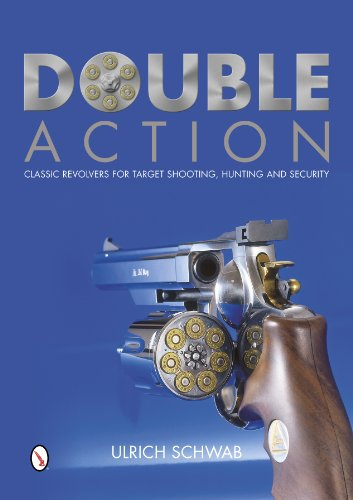 9780764346309: Double Action: Classic Revolvers for Target Shooting, Hunting, and Security