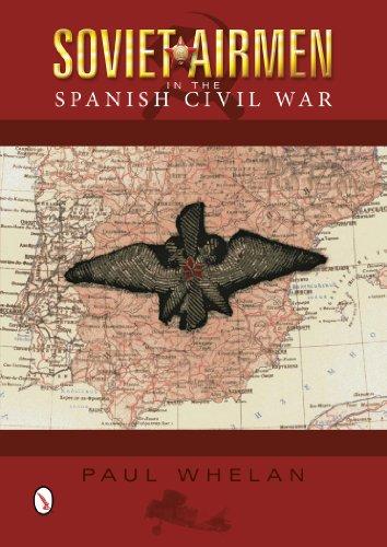 9780764346330: Soviet Airmen in the Spanish Civil War: 1936-1939