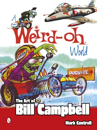 9780764346484: A Weird-oh World: The Art of Bill Campbell