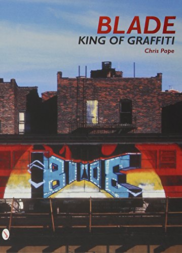 9780764346613: Blade: King of Graffiti