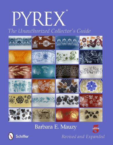 Pyrex: The Unauthorized Collector's Guide (Paperback): Barbara E. Mauzy