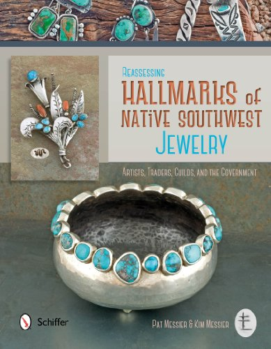 Reassessing Hallmarks of Native Southwest Jewelry: Artists, Traders, Guilds, and the Government: ...