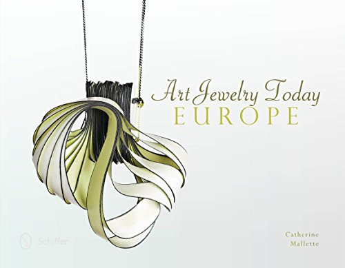 Art Jewelry Today: Europe: Mallette, Catherine