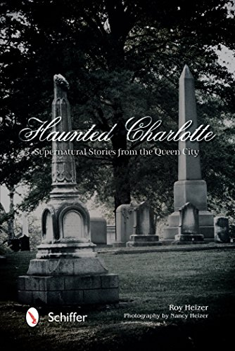 9780764347030: Haunted Charlotte: Supernatural Stories from the Queen City