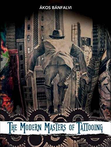 9780764347320: The Modern Masters of Tattooing: Exclusive Interviews With a Few of the Best Tattoo Artists of the New Generation from Around the World