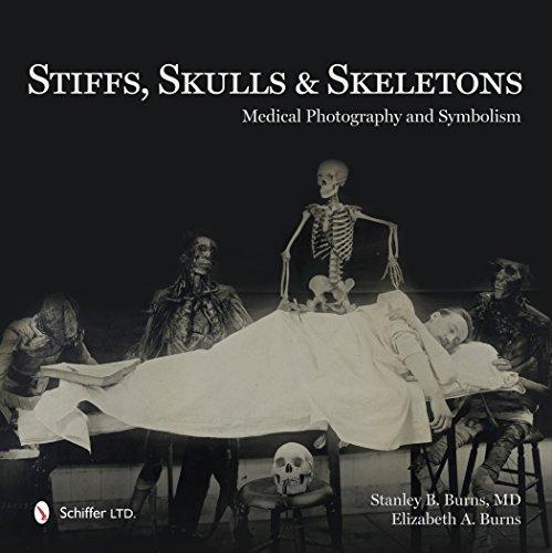 9780764347467: Stiffs, Skulls & Skeletons: Medical Photography and Symbolism