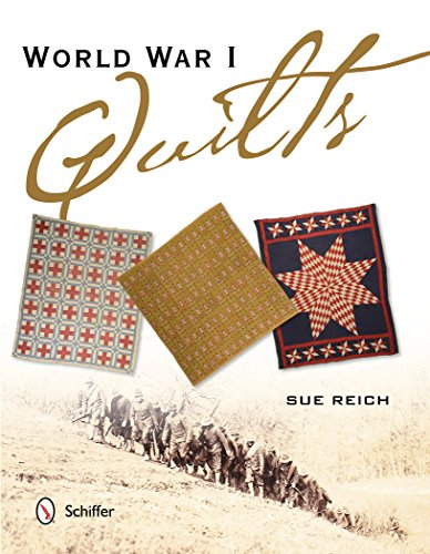 World War I Quilts: Sue Reich