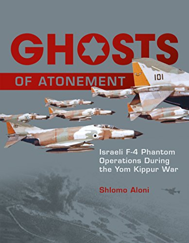 9780764347566: Ghosts of Atonement: Israeli F-4 Phantom Operations During the Yom Kippur War