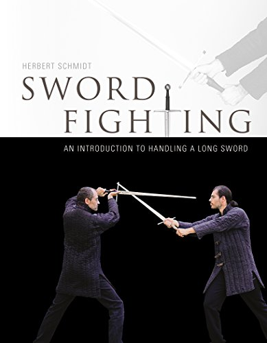9780764347924: Sword Fighting: An Introduction to handling a Long Sword