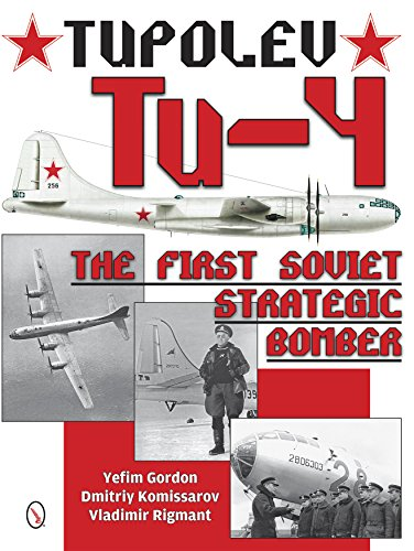 9780764347979: Tupolev Tu-4: The First Soviet Strategic Bomber