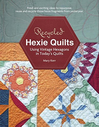 9780764348204: Recycled Hexie Quilts