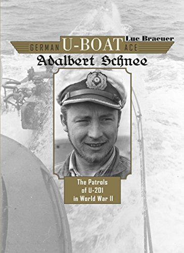 9780764348235: German U-Boat Ace Adalbert Schnee: The Patrols of U-201 in World War II