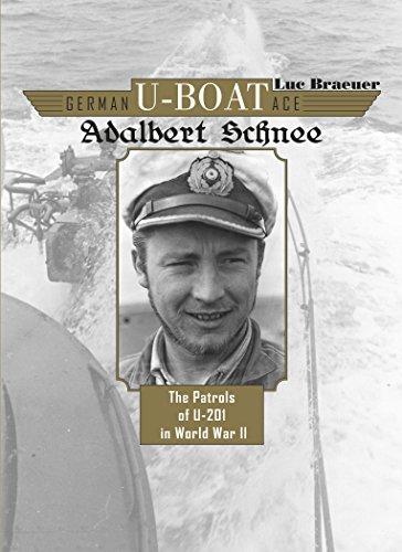 9780764348235: German U-Boat Ace Adalbert Schnee: The Patrols of U-201 in World War II