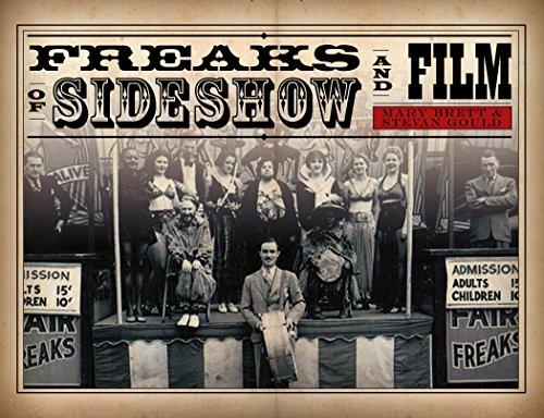 Freaks of Sideshow & Film: Brett, Mary; Gould, Stevan