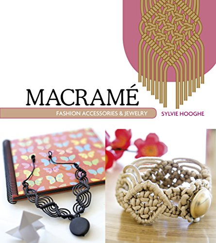 9780764348570: Macrame Fashion Accessories & Jewelry