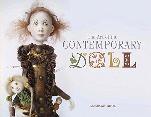 The Art of the Contemporary Doll: Korinchak, Sandra