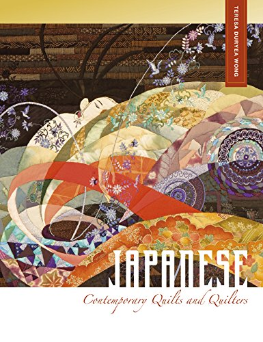 Japanese Contemporary Quilts and Quilters (Hardcover): Teresa Duryea Wong
