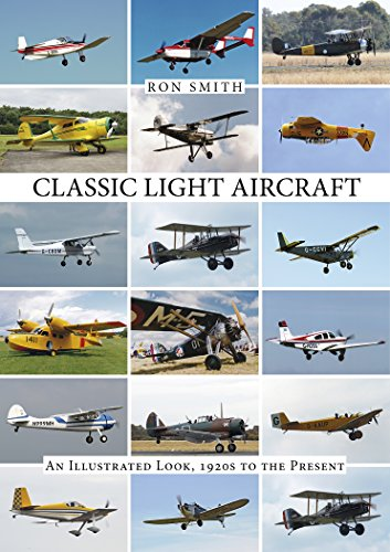 9780764348969: Classic Light Aircraft: An Illustrated Look, 1920s to the Present
