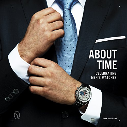 9780764349058: About Time: Celebrating Men's Watches