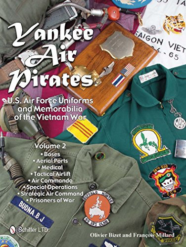 9780764349188: Yankee Air Pirates: U.S. Air Force Uniforms and Memorabilia of the Vietnam War―Volume 2