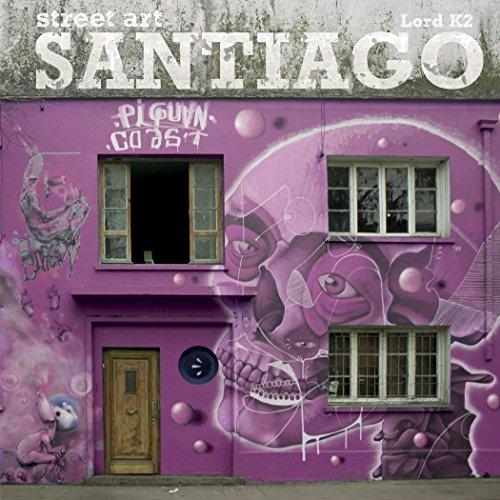 9780764349270: Street Art Santiago