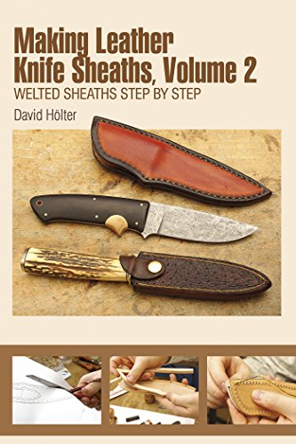 9780764349348: Making Leather Knife Sheaths: Welted Sheaths Step by Step: 2