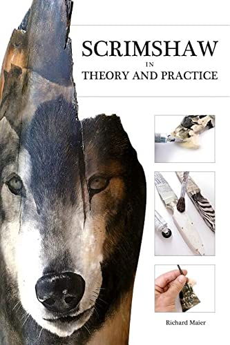 Scrimshaw in Theory and Practice: Maier, Richard A.