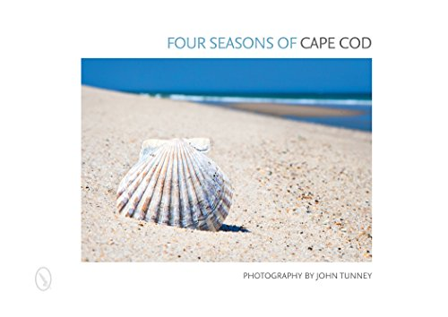 Four Seasons of Cape Cod (Hardcover): John Tunney