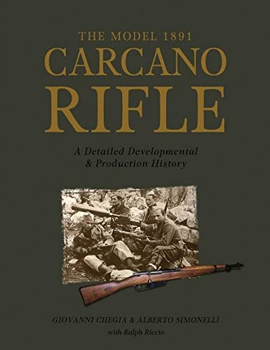 9780764350818: The Model 1891 Carcano Rifle: A Detailed Developmental and Production History (0)