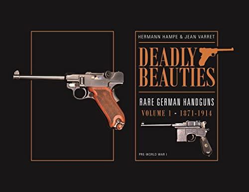 9780764350849: Rare German Handguns: 1871-1914: Pre-World War I