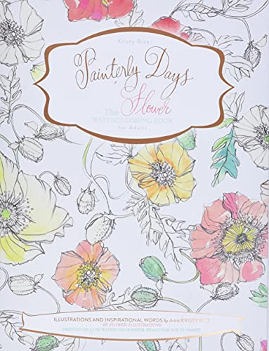 9780764350917: Painterly Days: The Flower Watercoloring Book for Adults