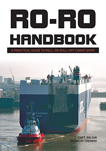 9780764351235: Ro-Ro Handbook: A Practical Guide to Roll-On Roll-Off Cargo Ships