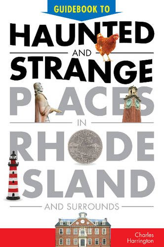 9780764351952: Guidebook to Haunted & Strange Places in Rhode Island and Surrounds